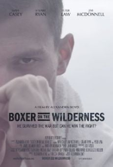 Ver película Boxer on the Wilderness