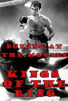 Ver película Boxing at the Movies: Kings of the Ring