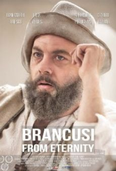 Brancusi Din Eternitate on-line gratuito