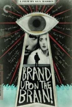 Película: Brand Upon the Brain! A Remembrance in 12 Chapters