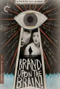 Ver película Brand Upon the Brain!