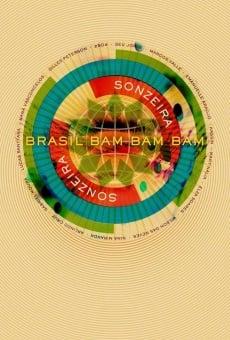 Brasil Bam Bam Bam: The Story of Sonzeira online