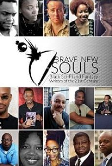 Ver película Brave New Souls: Black Sci-Fi and Fantasy Writers of the 21st Century
