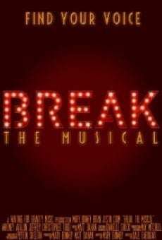 Película: Break: The Musical