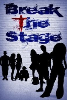Ver película Break the Stage