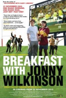 Película: Breakfast with Jonny Wilkinson