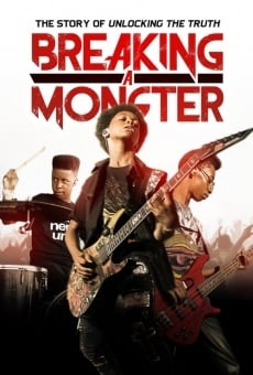 Película: Breaking a Monster