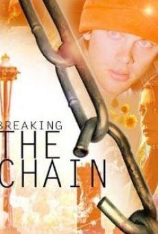 Breaking the Chain gratis