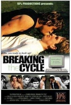 Ver película Breaking the Cycle