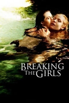 Breaking the Girls online gratis