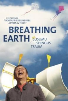 Breathing Earth: Susumu Shingus Traum