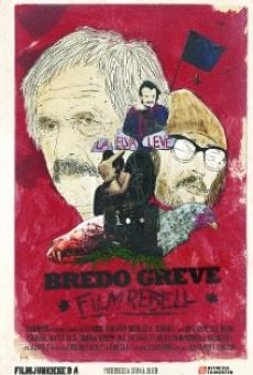 Bredo Greve - Filmrebell on-line gratuito