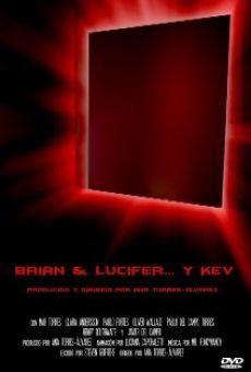 Brian & Lucifer... et Kev