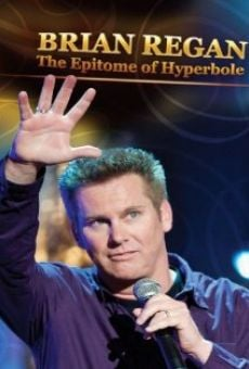 Película: Brian Regan: The Epitome of Hyperbole