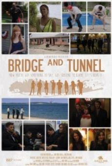 Película: Bridge and Tunnel