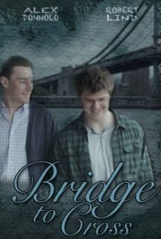 Película: Bridge to Cross