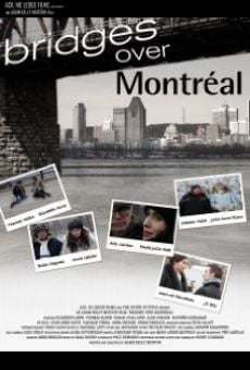 Película: Bridges Over Montreal