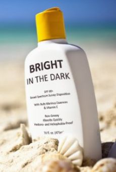 Bright in the Dark on-line gratuito