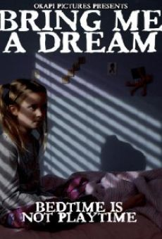 Bring Me a Dream online free