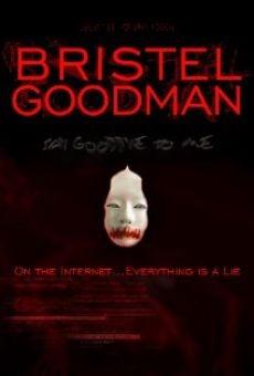 Bristel Goodman online
