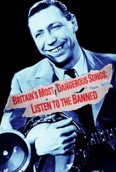 Ver película Britain's Most Dangerous Songs: Listen to the Banned