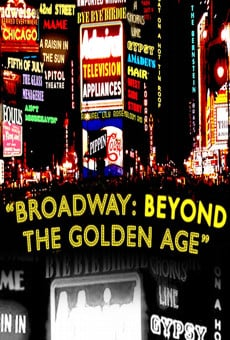Broadway: Beyond the Golden Age online