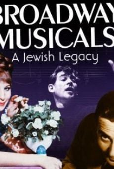 Broadway Musicals: A Jewish Legacy on-line gratuito