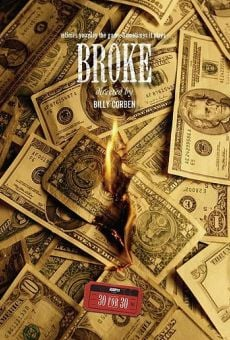 30 for 30: Broke on-line gratuito