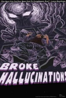 Broke Hallucinations online