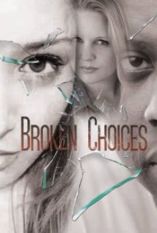 Ver película Broken Choices