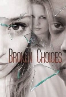Película: Broken Choices