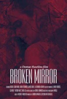 Broken Mirror: A Dontae Hawkins Film