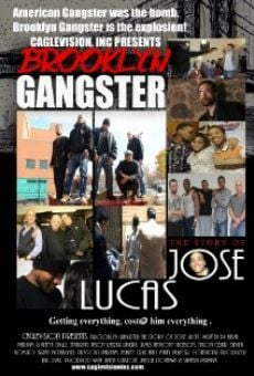 Brooklyn Gangster: The Story of Jose Lucas on-line gratuito