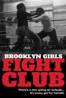 Watch Brooklyn Girls Fight Club online stream