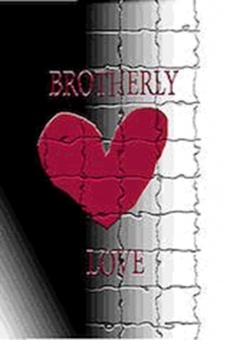 Brotherly Love 'The' Movie on-line gratuito