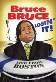 Ver película Bruce Bruce: Losin' It