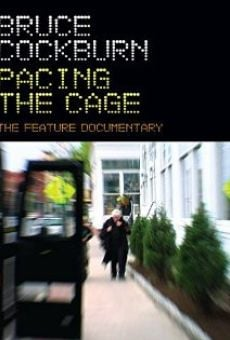 Película: Bruce Cockburn Pacing the Cage