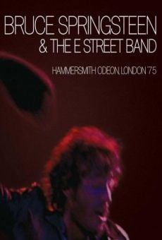 Bruce Springsteen and the E Street Band: Hammersmith Odeon, London '75 on-line gratuito