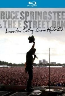 Bruce Springsteen and the E Street Band: London Calling - Live in Hyde Park gratis