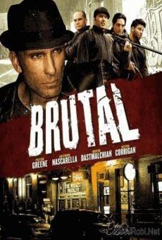 Watch Brutal online stream