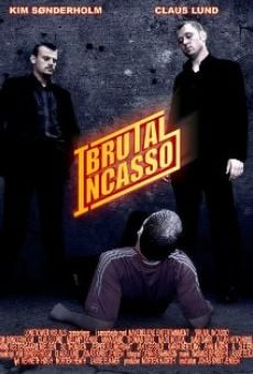 Brutal Incasso online streaming