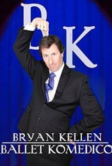 Bryan Kellen: Ballet Komedico on-line gratuito