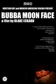 Ver película Bubba Moon Face