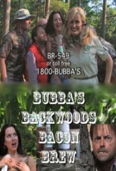 Película: Bubba's Backwoods Bacon Brew