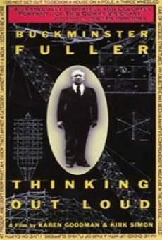 Ver película Buckminster Fuller: Thinking Out Loud