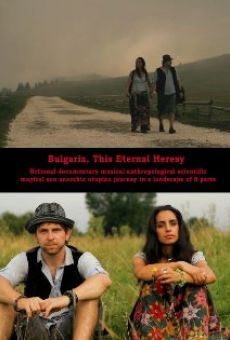 Película: Bulgaria, This Eternal Heresy