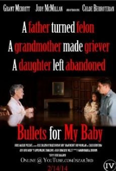 Película: Bullets for My Baby