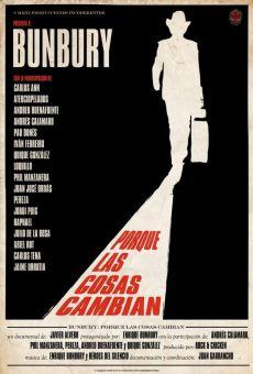Ver película Bunbury: Porque las cosas cambian