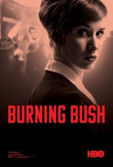 Película: Burning Bush