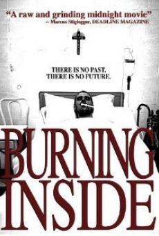 Película: Burning Inside